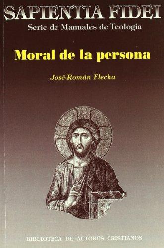 9788479146108: Moral de la persona: Amor y sexualidad (SAPIENTIA FIDEI)