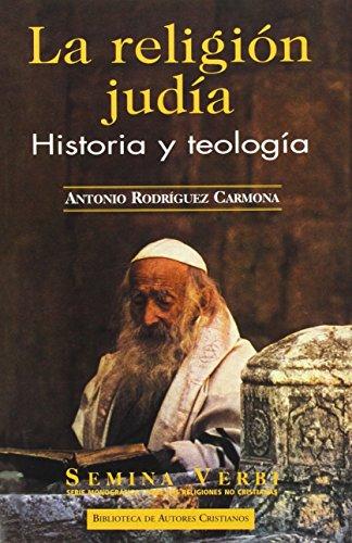9788479146269: La religión judía. Historia y teología (NORMAL)