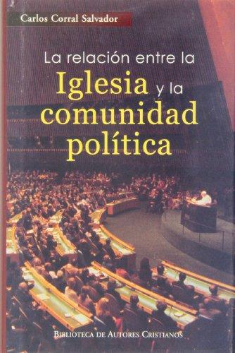 9788479146436: La relación entre la Iglesia y la comunidad política