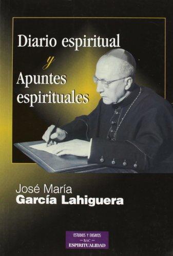 9788479147020: Diario espiritual y apuntes espirituales (ESTUDIOS Y ENSAYOS)