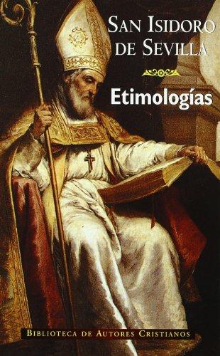 Etimologías de San Isidoro de Sevilla: San Isidoro