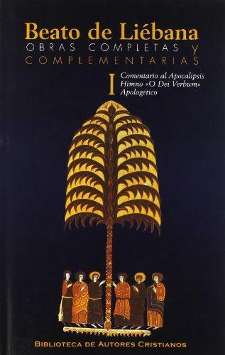 9788479147327: Obras completas y complementarias de Beato de Liébana. I: Comentario al Apocalipsis. Himno