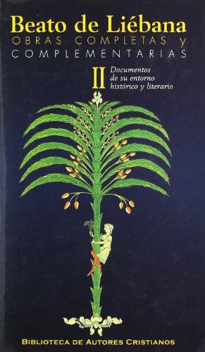 9788479147501: Obras completas y complementarias de Beato de Liébana. II: Documentos de su entorno histórico y literario