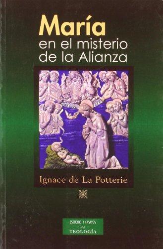 María y el misterio de la alianza - Potterie, Ignace De La