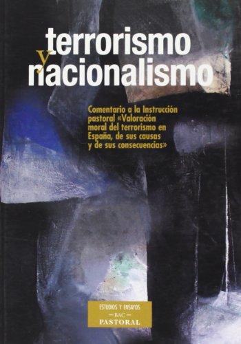 Terrorismo y nacionalismo. Comentario a la Instrucción Pastoral de la Conferencia Episcopal Española