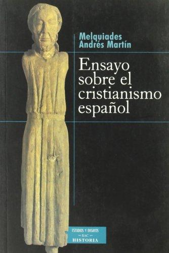 9788479147747: Ensayo sobre el cristianismo español