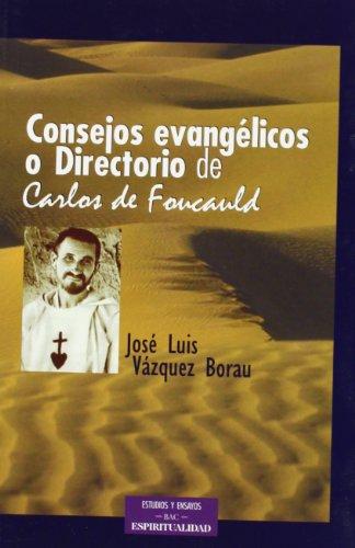 9788479148072: «Consejos evangélicos» o «Directorio» de Carlos de Foucauld