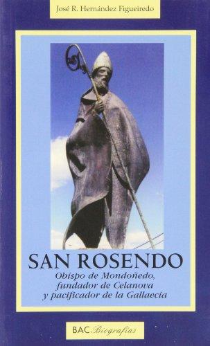 9788479148782: San Rosendo: Obispo de Mondoñedo, fundador de Celanova y pacificador de la Gallaecia (BIOGRAFÍAS) (Spanish Edition)