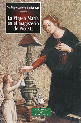 9788479148966: La Virgen María en el Magisterio de Pío XII (ESTUDIOS Y ENSAYOS) (Spanish Edition)