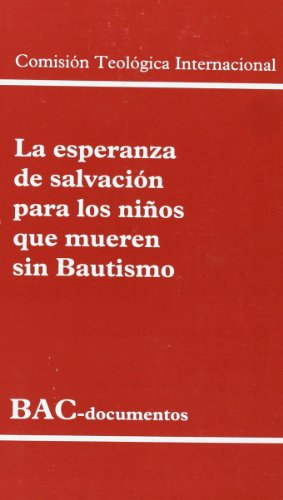 9788479149093: La esperanza de salvación para los niños que mueren sin bautismo (DOCUMENTOS)