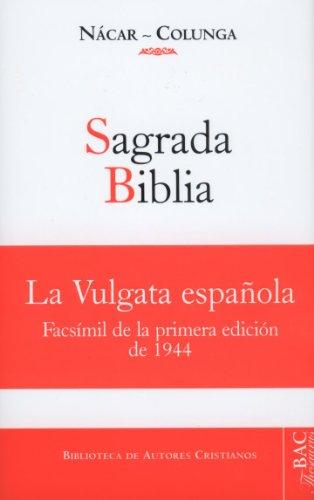Sagrada Biblia - Nácar Fuster, Eloíno (tr.); Colunga Cueto, Alberto (tr.)