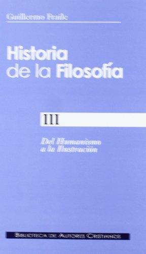 9788479149734: Historia de la filosofía. III: Del Humanismo a la Ilustración (siglos XV-XVIII)