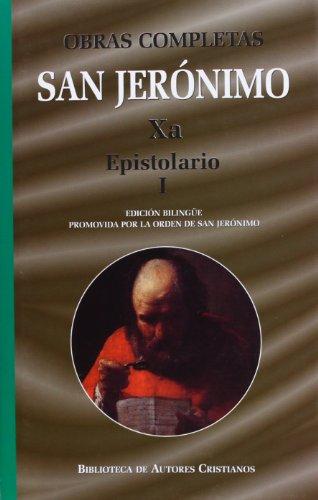 9788479149772: Obras completas de San Jerónimo Xa: Epistolario I (Cartas 1-85**)