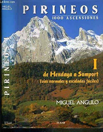 9788479172251: PIRINEOS I DE HENDAYA A SOMPORT