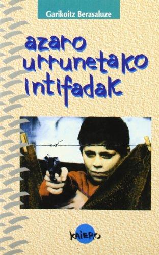 9788479176129: Azaro Urrunetako Intifadak