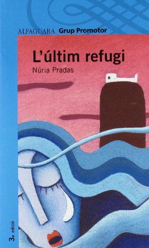 9788479180447: L'ULTIM REFUGI - GRP. PROMOTOR