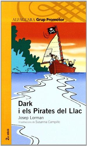 9788479180942: Dark I Els Pirates Del Llac - Grp. Promotor