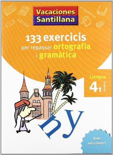 9788479182243: Vacaciónes Santillana, ortografía y gramàtica, llengua, 4 Educació Primària - 9788479182243