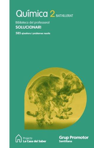 9788479183554: Solucionari Química 2 Batxillerat Projecte La Casa Del Saber Grup Promotor
