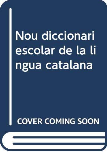 9788479183905: Nou diccionari escolar catala 2008