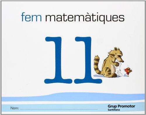 9788479184438: Fem Matematiques 11 Grup Promotor - 9788479184438