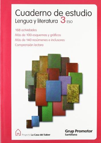 9788479186647: CUADERNO DE ESTUDIO LENGUA Y LITERATURA 3 ESO LA CASA DEL SABER