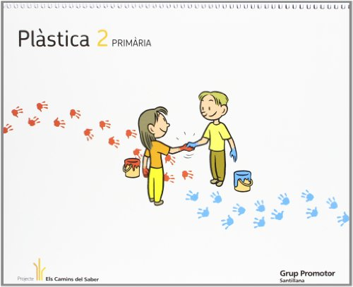 9788479186982: PLASTICA 2 PRIMARIA ELS CAMINS DEL SABER