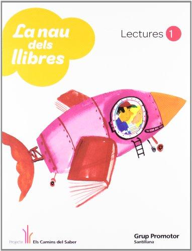9788479187309: La Nau Dels Llibres Lectures 1 Els Camins Del Saber Catalan Grup Promotor - 9788479187309