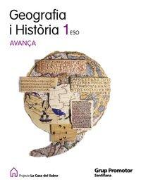 9788479187798: GEOGRAFIA I HISTORIA 1 ESO AVANÇA LA CASA DEL SABER