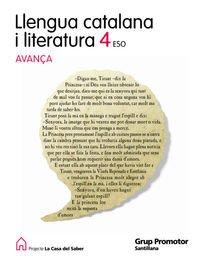 9788479189570: LLENGUA CATALANA I LITERATURA 4 ESO AVANÇA LA CASA DEL SABER