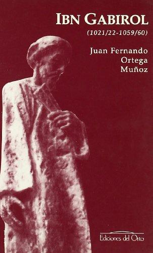 Ibn Gabirol: {1021/22-1059/60}: Munoz, Juan Fernando Ortega