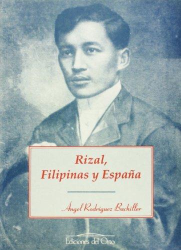 9788479230791: Rizal, Filipinas y España