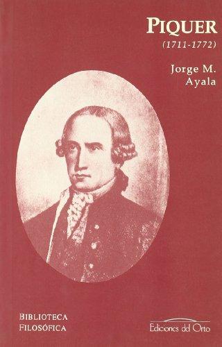 Piquer (1711-1772): AYALA, Jorge M.