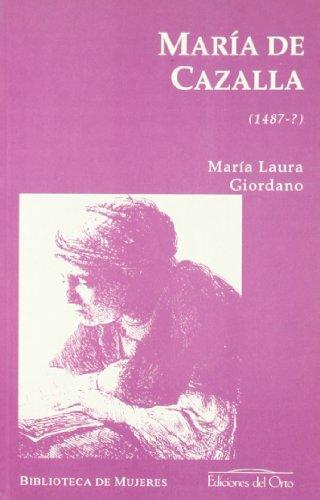 María de Cazalla (1487-?): Giordano, María Luisa