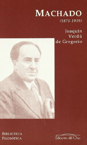 Antonio Machado : (1875-1939) (Paperback): Joaquà n Verdú