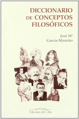 9788479232023: Diccionario de conceptos filosóficos