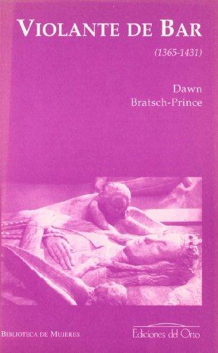 VIOLANTE DE BAR (1365-1431) - BRATSCH-PRINCE, DAWN