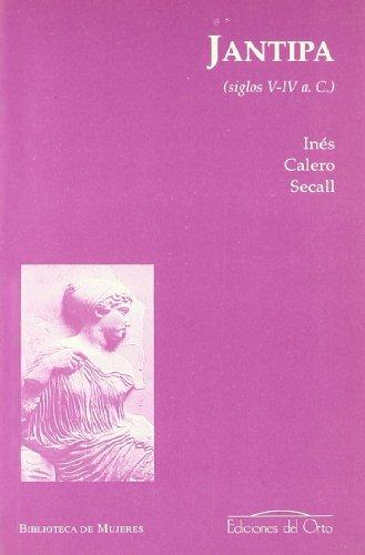 9788479233105: Jantipa (siglos V-IV a. c.)
