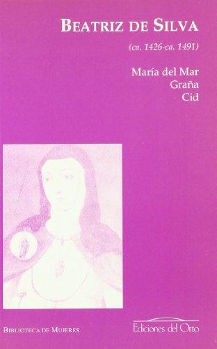 9788479233419: Beatriz de Silva (ca. 1426-ca. 1491)