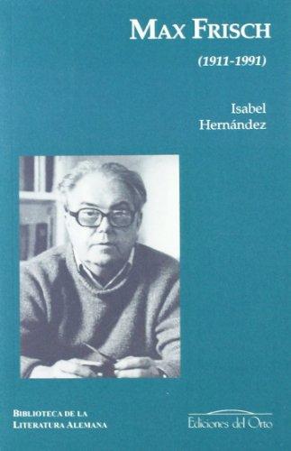 MAX FRISCH 1911-1991: ISABEL HERNANDEZ LEON