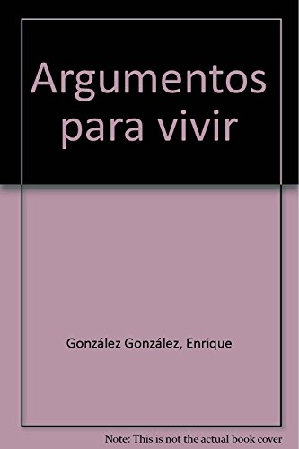9788479260415: Argumentos para vivir