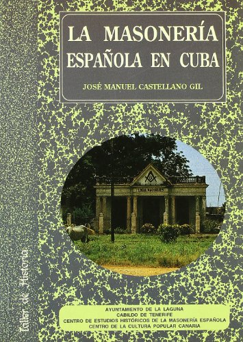 9788479262044: La masoneria espa�ola en Cuba