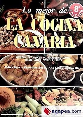 9788479263621: Lo mejor de la cocina canaria