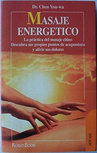 9788479270353: Masaje energetico (New Age)