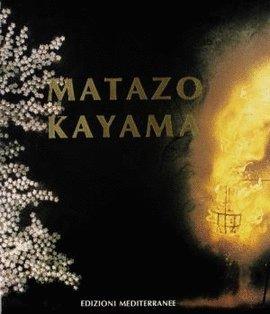 MATAZO KAYAMA: KAYAMA, MATAZO.