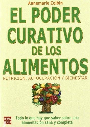9788479270667: El Poder Curativo De Los Alimentos (Spanish Edition)