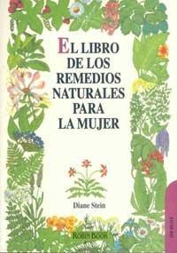 9788479270735: El libro de los remedios naturales para la mujer