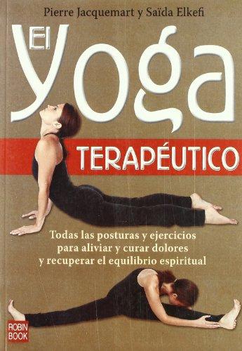 El Yoga Terapeutico (Spanish Edition): Jacquemart, -. Elkefi