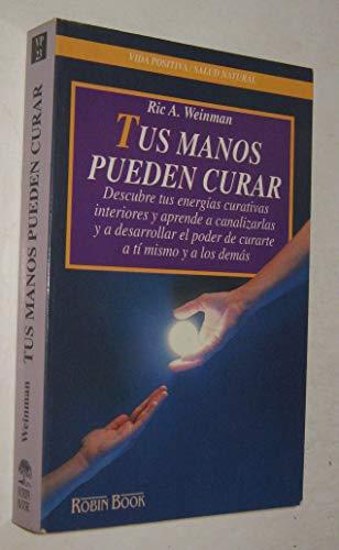 9788479271350: Tus manos pueden curar