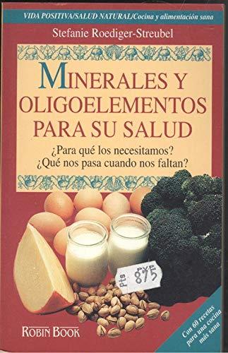 Minerales y Oligoelementos Para La Salud - Po (Spanish Edition): Roediger, -. Streubel